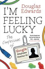"""Omslag van """"I'm feeling lucky"""" van Douglas Edwards"""